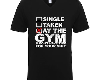 At The Gym and Don't Have Time For Your Shit Funny Clothing Adult Unisex Men Size V Neck Tee Shirts for Men and Women