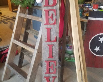 Believe Porch Sign