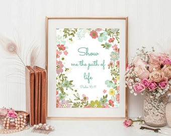 Printable art, Show me the path of life, Psalm 16:11, Typography