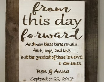 From this day forward...