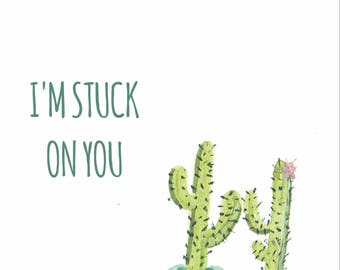 I'm Stuck On You - Greeting Card