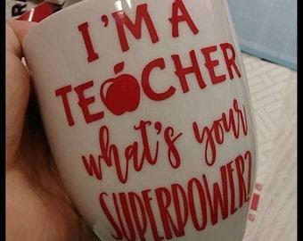 Teacher-what's your super power?