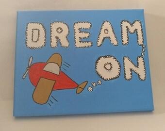 Dream On - Inspirational Canvas Art