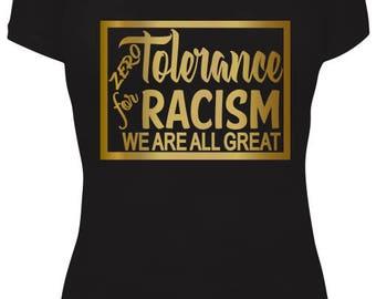 ZERO TOLERANCE - RACISM