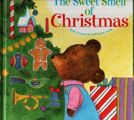 The Sweet Smell of Christmas with six real Christmas Fragrances + Patricia Scarry + J. P. Miller + 2003 + Vintage Kids Book