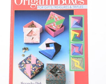 Origami Boxes For Gifts, Treasures, and Trifles by Alexandra Dirk