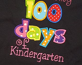 Celebrating 100 Days of School Kindergarten Shirt Spirit Teacher Adult Girls Custom Personalized Embroidered Appliqued