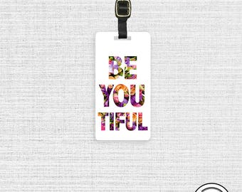 Luggage Tag Be You tiful Beautiful Floral Metal Luggage Tag With Printed Custom Info On Back, Single Tag