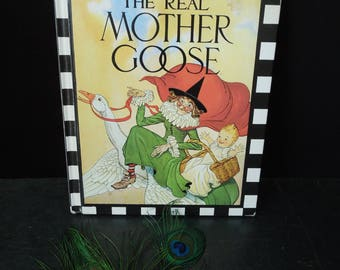 The Real Mother Goose Book Vintage Story Book Children - 1989 Printing Hard Cover - Gift for Child Kid New Baby