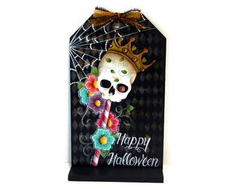 Sugar Skull Wood Tag with Stand, Handpainted Halloween Decor, Hand Painted Wall Art, Day of the Dead, Dia de los Muertos, Tole Painting