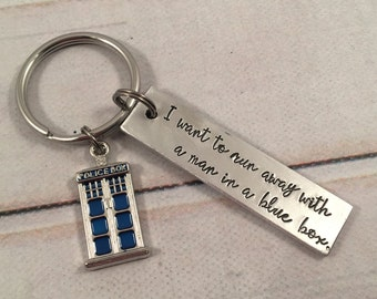 I want to run away with a man in a blue box - Doctor Who Inspired Hand Stamped Keychain - TARDIS Keychain - Dr Who - Whovian Keychain-fandom