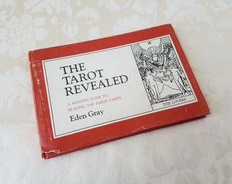 The Tarot Revealed - A Modern Guide To Reading The Tarot Cards By Eden Gray Vintage 1960 First Edition Hard Cover Book