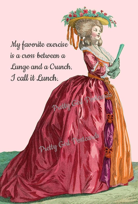Funny Postcard, My Favorite Exercise Is A Cross Between A Lunge And A Crunch, I Call It Lunch, Marie Antoinette Card, Pretty Girl Postcards