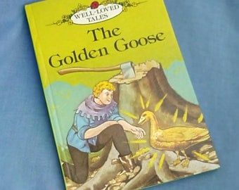 The Golden Goose- Vintage Ladybird Book 606D Well-Loved Tales - Grade 2 - Glossy Covers - Hardback