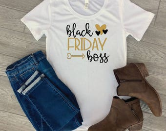 Black Friday shirts - black Friday tee - black Friday boss
