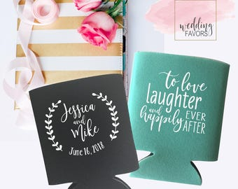 to love laughter and happily ever after | Wedding Can Coolers | Wedding Party Favor | Personalized  for Bride and Groom | FREE Shipping