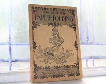 How To Teach Paper Folding Antique 1916 Book