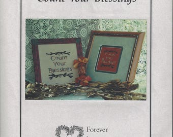 """Clearance - """"Count Your Blessings"""" counted cross stitch  by Forever in My Heart"""