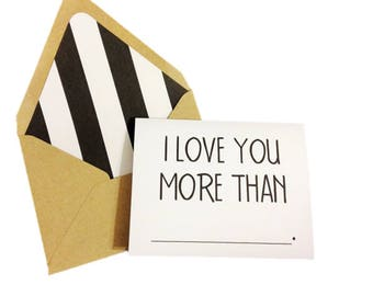 I Love You More Than Card // Fill In The Blank Card // Valentine's Day Card // Wedding Card // Frienship Card // Just Because Card