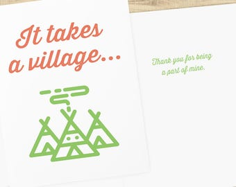 It Takes A Village, Thank you for being part of mine; thank you card with envelope