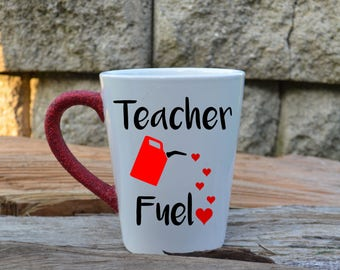 Teacher Fuel Mug Gift for teacher first day of school