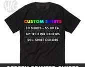 10 Custom Screen Print T-shirts