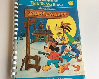 Vintage Children's Book, Fisher Price Talk To Me Book, Walt Disney's Ghost Chasers