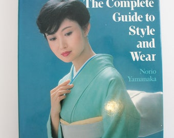 Book of Kimono Japanese traditional dress, how to guide