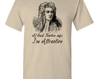 Sir Isaac Newton Attraction Gravity Mathematician Astronomer Physicist Physics Astronomy Philosophy Funny Humor Graphic Adult Mens T-shirt