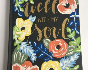 Hand Painted Journal - Journal - Prayer Journal - Notebook- Bible Journaling - Personalized Journal -Hostess Gift - It is Well With My Soul