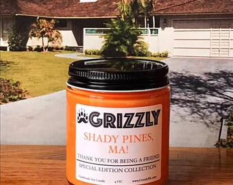 Shady Pines, Ma! (Thank You For Being A Friend Special Edition Collection) - 4 oz. Soy Candle