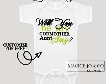 Will You Be My Godmother CUSTOMIZE NAME and Font Color Bodysuit Aunt Godparents