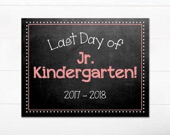 Last Day of School Chalkboard Sign / Jr. Kindergarten / Last Day of School / Back to School Sign / 8.5x11 DIGITAL Printable JPEG Girl Pink