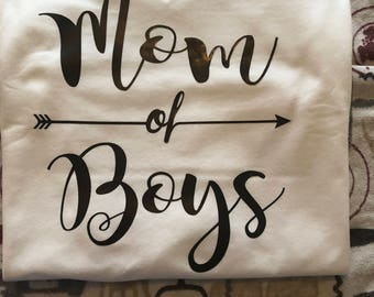 Mom of Boys Shirt