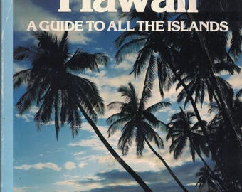 Hawaii a Guide to All the Islands from  1993 A Sunset book  ~~ FREE SHIPPING in the USA!