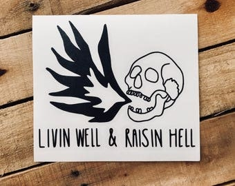 Skull vinyl sticker | Raise hell decal