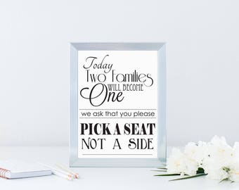 Pick a Seat Not a Side Sign, Wedding Sign, Printable PDF, JPEG, Instant Download Digital File