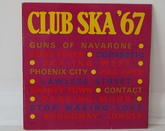 Rare Vintage 1967 Club Ska '67 Vinyl Record LP Jamaican Pressing 1st Pressing Skatalites