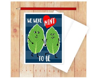 Funny Love Card, Wedding, For Him, For Her, Anniversary, Engagment, We Were Mint to Be, Puns, Punny, Romantic, Herb, Heart, Romance