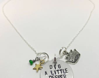 "Princess and the Frog Tiana Inspired Hand-Stamped Necklace - ""Dig A Little Deeper"""