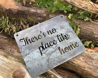 There's no place like home Rustic Raw Steel Quote Sign and Sayings Inspirational Metal Home Decor