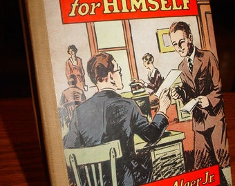 Vintage Shifting for Himself by Horatio Alger, Jr. (W-803) Or, Gilbert Greyson's Fortune