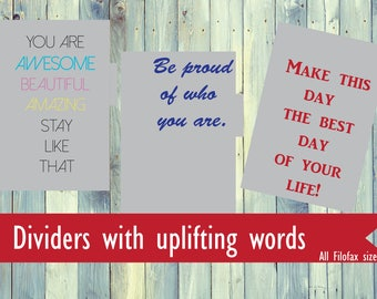 Printable Filofax dividers with uplifting words and quotes. Filofax A4, A5, Personal/Compact, Pocket size dividers. Printable quote dividers