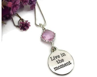 Live In The Moment Necklace, Charm Necklace, Engraved Necklace, Pendant Necklace