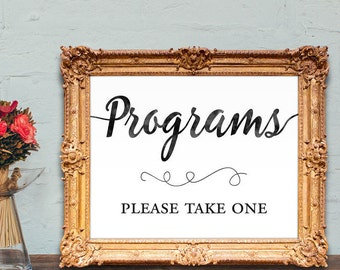 Wedding programs sign - programs please take one - wedding program - program sign - PRINTABLE - 5x7 - 8x10
