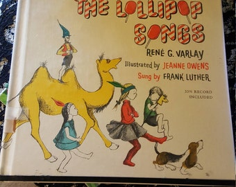 The Lollipop Songs by Rene Varlay - 1962 First Edition - 33 1/3 Record included - ex-library book