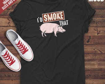 I'd Smoke That Pig T-Shirt - Perfect Tee-Shirt for funny pig lover, pig farmer and those who love bbq pork, ribs.