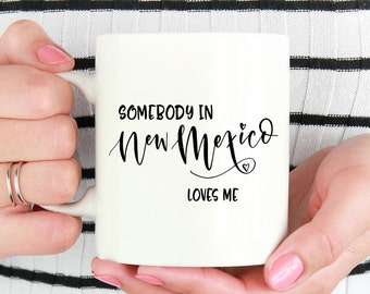 New Mexico Mug, New Mexico State, State Mug,Miss You Mug,Moving Mug, I Love You Mug, I Love My Girlfriend, I Love My Boyfriend, She Loves Me