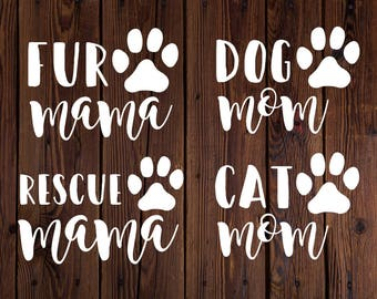 Fur Mama, Rescue Mama, Dog Mom, Cat Mom Decal | Perfect for Car, Tumbler, or Laptop!