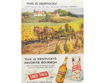 Early Times Kentucky Bourbon Ad - This is Kentucky - 1952
